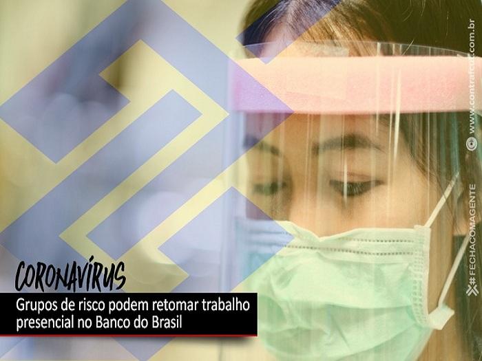 <p>Grupos de risco poderão voltar ao trabalho no Banco do Brasil</p>