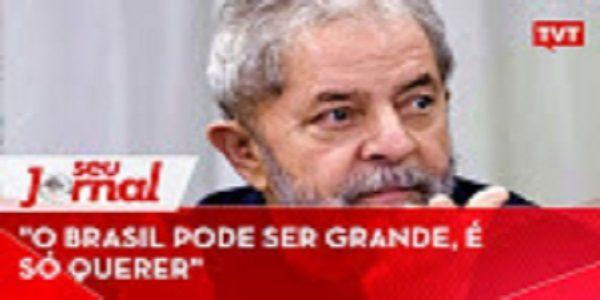 """O Brasil pode ser grande, é só querer"", diz Lula"