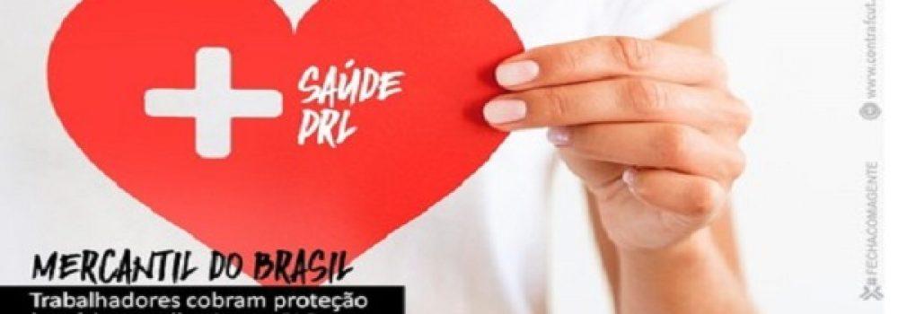 Bancários cobram proteção à saúde e melhorias na PLR do Mercantil do Brasil