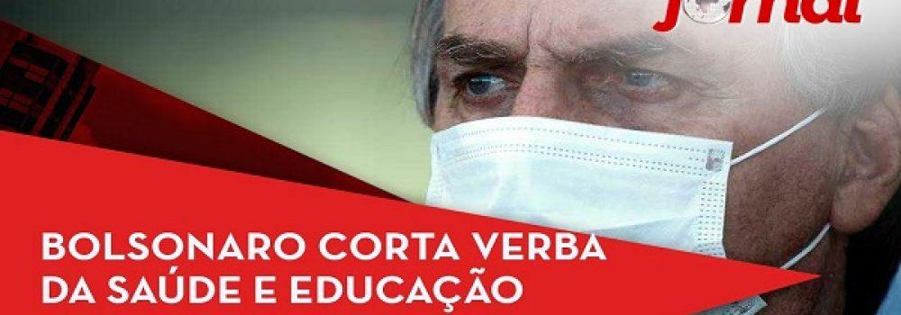 Bolsonaro corta verba da saúde e educação