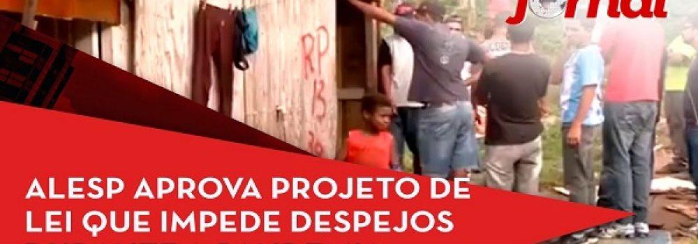 Alesp aprova projeto de lei que impede despejos durante a pandemia