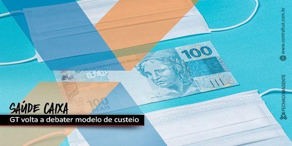 GT Saúde Caixa retoma discussão sobre a construção de um modelo de custeio