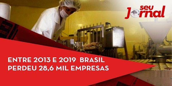 Entre 2013 e 2019 Brasil perdeu 28,6 mil empresas