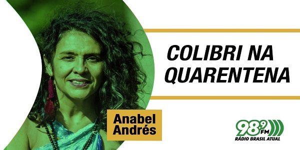 Colibri na Quarentena – 22.09.2021 – Anabel Andrés