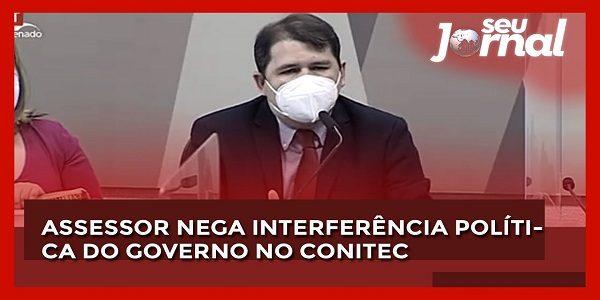 Assessor nega interferência política do governo no Conitec